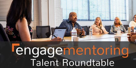 Engage Mentoring Roundtable - Driving Employee Engagement tickets