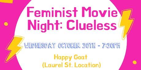 Feminist Movie Night - Clueless tickets
