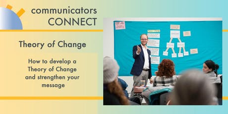 How to develop a Theory of Change and strengthen your message tickets