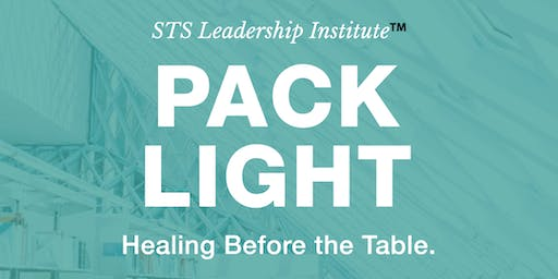 Pack Light: Healing Before The Table