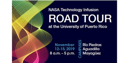 The NASA HBCU/MSI Technology Infusion Road Tour at University of Puerto Rico
