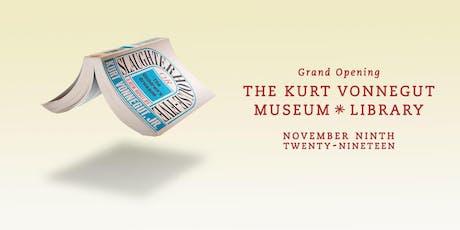 Grand Opening of the new Kurt Vonnegut Museum * Library & VonnegutFest tickets