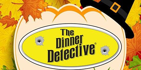 The Dinner Detective Interactive Murder Mystery Show - Tempe-Phoenix, AZ tickets