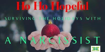 Ho, Ho, Hopeful: Surviving the Holidays with a  Narcissist