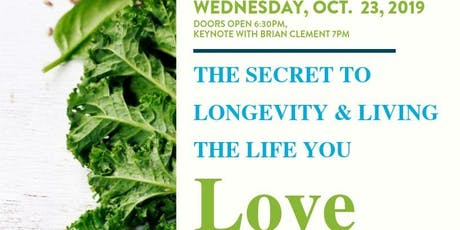 The Secret to Longevity & Living the Life You Love tickets