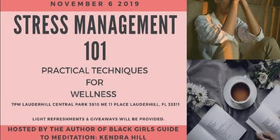 Stress Management 101: Practical Techniques for Wellness