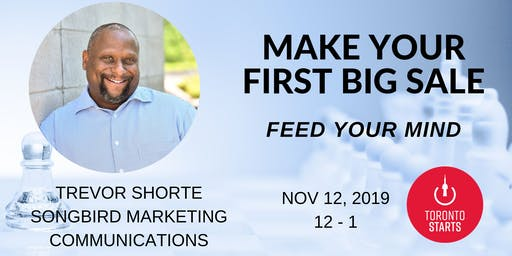 MAKE YOUR FIRST BIG SALE WITH TREVOR SHORTE