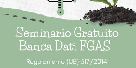 """""""La Banca Dati per la comunicazione degli interventi FGAS biglietti"""