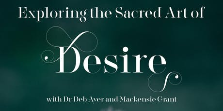 Exploring the Sacred Art of Desire tickets
