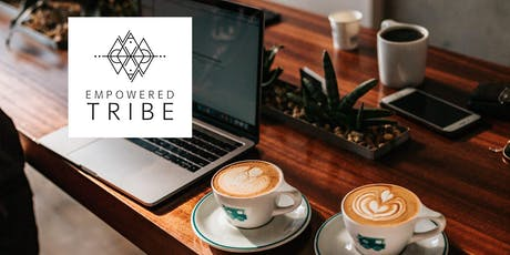Empowered Tribe - Business meeting with a positive vibe tickets