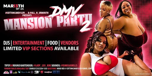 DMV Mansion Party 2 Mar 13TH