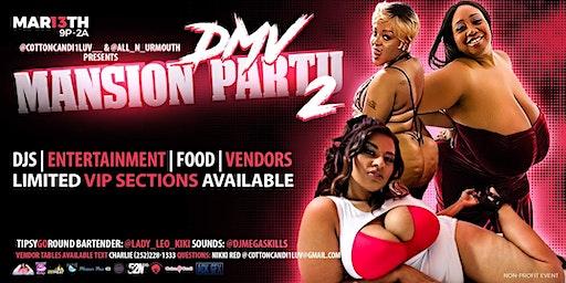 DMV Mansion Party 2 Mar 13TH