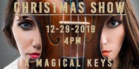 A Magical Keys Christmas Show tickets