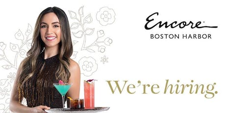 """Encore Boston Harbor """"Beverage"""" Hiring Event - at Four Points by Sheraton Boston Logan Airport Revere tickets"""