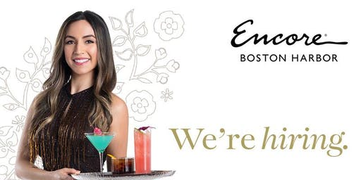 "Encore Boston Harbor ""Beverage"" Hiring Event - at Four Points by Sheraton Boston Logan Airport Revere"