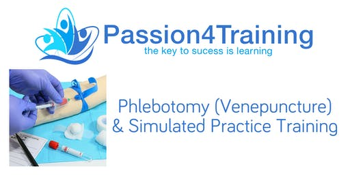 Phlebotomy (Venepuncture) & Simulated Practice Training