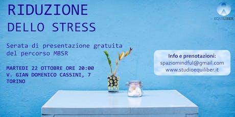 Protocollo MBSR (Mindfulness) : serata di presentazione gratuita biglietti