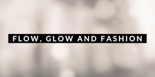 Flow, Glow & Fashion - Ladies Night Out