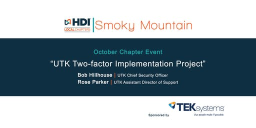 UTK Two-factor Implementation Project - HDI Smoky Mountain Chapter Event