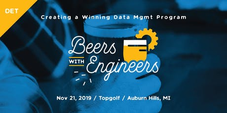 Beers with Engineers: Creating a Winning Data Management Program - Detroit tickets