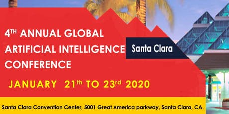 Ambassador Registration - 4th Annual Global Artificial Intelligence Conference Santa Clara January 2020 tickets