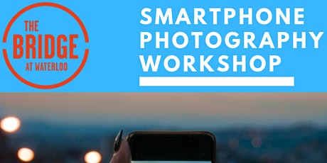 TBAW Smartphone Photography Course tickets