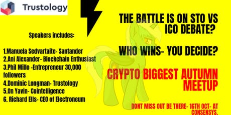 Crypto MASSIVE Autumn Party- The BATTLE IS ON- ICO VS STO? Who WINS? tickets