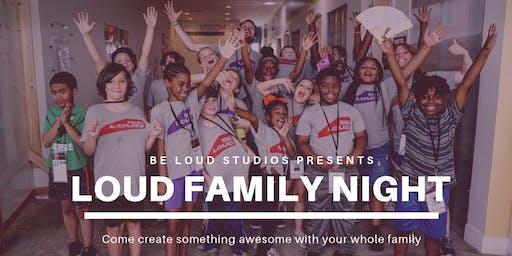 Be Loud Family Night