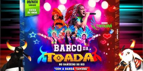 Barco da Toada - No Banzeiro do Rio ingressos