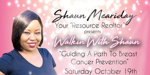Walkin with Shaun - Guiding Your Path To Breast Cancer Prevention
