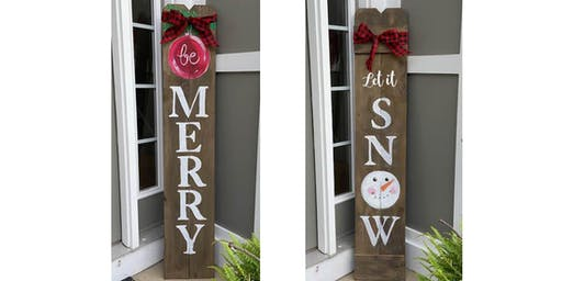 2 sided Christmas Snwoman Welcome sign - Creative Paint & Sip Maker Class