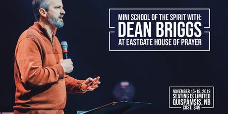Mini School Of The Spirit - With Dean Briggs tickets