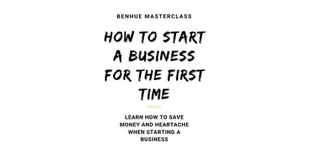 How To Start A Business For The First Time tickets