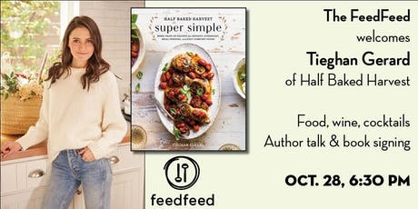 The FeedFeed welcomes Tieghan Gerard of Half Baked Harvest tickets