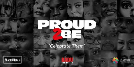 """Proud to be...."" - Celebrate Them tickets"