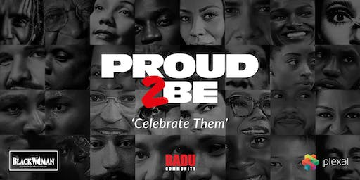 """Proud to be...."" - Celebrate Them"