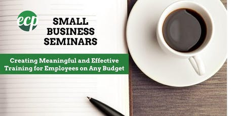Creating Meaningful and Effective Training for Employees on Any Budget tickets