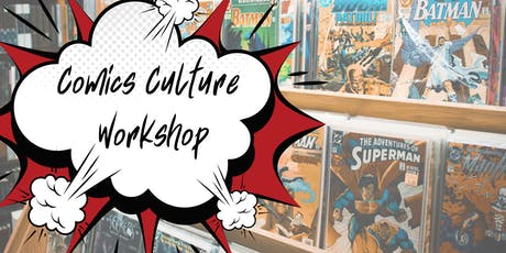 Comics Culture Workshop Issue #7 tickets
