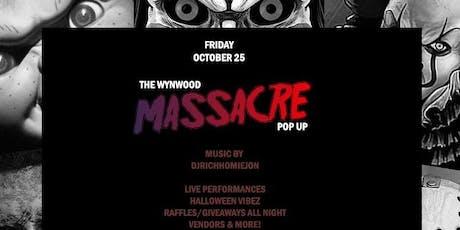 The Wynwood Massacre pop up tickets