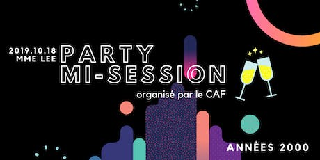 Party de mi-session : années 2000 | CAF tickets