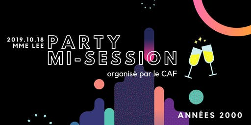 Party de mi-session : années 2000 | CAF