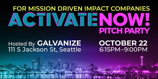 ACTIVATE NOW! Pitch Party for IMPACT
