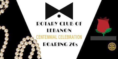 Rotary Club of Lebanon - Roaring 20s Centennial Celebration tickets