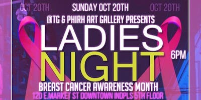 Ladies NIGHT PARTY ( Breast Cancer Awareness ) / October 20th