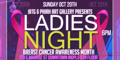 Ladies NIGHT PARTY ( Breast Cancer Awareness ) / October 20th tickets