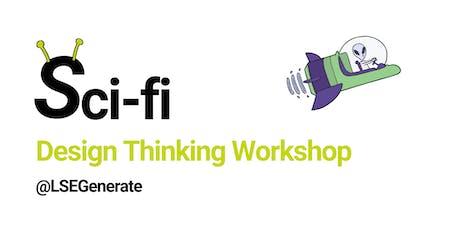 Sci-fi Design Thinking Workshop tickets