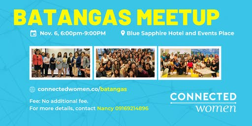 #ConnectedWomen Meetup - Batangas (PH) - November 6