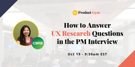 How to Answer UX Research Questions in the PM Interview tickets
