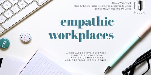 Empathic Workplaces (Lisboa)