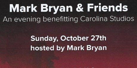 Mark Bryan & Friends hosted by Dockery's benefiting Carolina Studios tickets